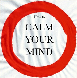 MY FIRST BOOK- HOW TO CALM YOUR MIND